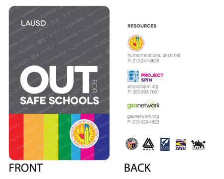 L.A. GAY & LESBIAN CENTER OUT FOR SAFE SCHOOLS