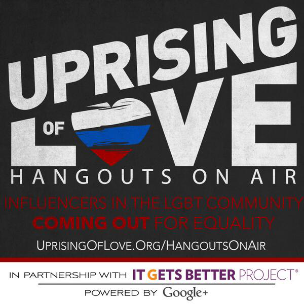 Uprising of Love and It Gets Better Project Host Week-Long Google+ Hangout Series