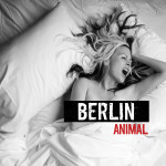 Win <i>Animal</i> the new album from the groundbreaking synth-electro-pop band Berlin