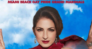 INTERNATIONAL SUPERSTAR AND MIAMI ICON GLORIA ESTEFAN TOGETHER WITH MULTI-FACETED ARTIST KENNY ORTEGA TO SERVE AS 2014 MIAMI BEACH GAY PRIDE GRAND MARSHALS