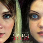 Watch the trailer for director Stan Brooks' Perfect Sisters, starring Abigail Breslin and Georgie Henley
