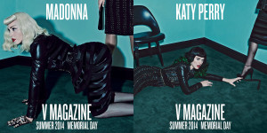Madonna & Katy Perry Featured on V Magazine Summer 2014 issue