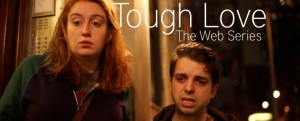 'Tough Love' A sitcom about two roommates from New York's third-coolest borough