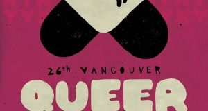 2014 Vancouver Queer Film Festival Listings Are Up & Tickets Now On Sale!‏