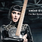 Win <i>I'M NOT BOSSY, I'M THE BOSS</i>  from Sinéad O'Connor!