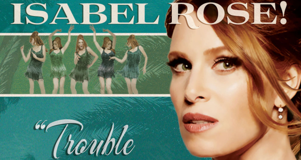 Win <i>Trouble In Paradise </i>  the new album from sassy, swinging, sexy song stylist Isabel Rose!