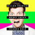 Money Sucks, Win Friends Rule, the highly anticipated debut album from Dillon Francis