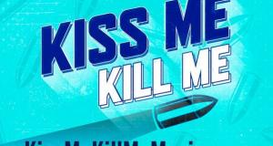 Kiss Me, Kill Me! Starring Gale Harold (Queer As Folk) and Van Hansis (As the World Turns)‏