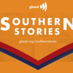 "GLAAD launches ""Southern Stories"" program"