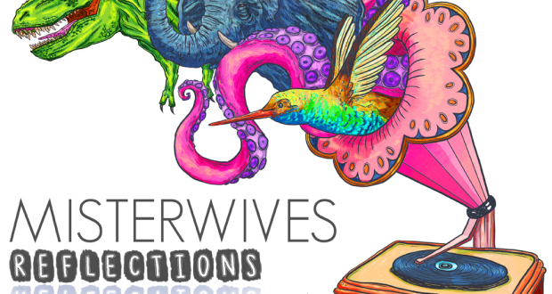 Win the<i> Reflections</i> EP from MisterWives!