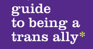 "PFLAG National's New Straight For Equality™ ""…Trans Ally"" Guide And Tools Help People Become Educated, Engaged Allies"