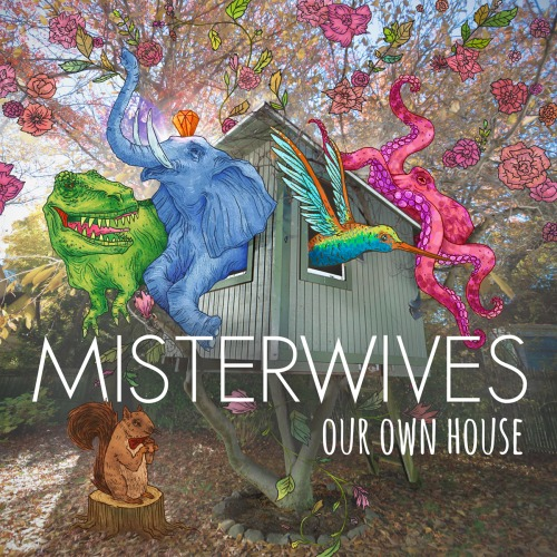 Misterwives To Release Debut Album Our Own House