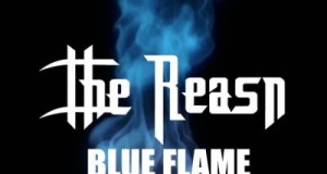 "The Reasn Releases new single ""Blue Flame""‏"
