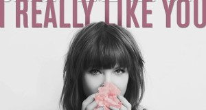 "Carly Rae Jepsen Releases Brand-New Single ""I Really Like You"" Today – Track Now Available Now From All Digital Partners"