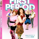 Festival Favorite FIRST PERIOD Coming to VOD and DVD Nationwide‏