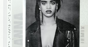 """Rihanna releases """"Bitch Better Have My Money"""" (R3hab Remix)"""