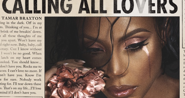 Win <i>Calling All Lovers </i>from Tamar Braxton!