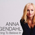 Win <i>Something To Believe In</i> the debut album from Swedish singer Anna Bergendahl