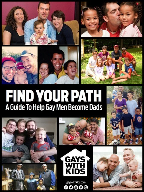FIND YOUR PATH A Guide to Help Gay Men Become Parents